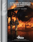 Aircraft Rescue and Fire Fighting, 5th Edition Study Guide Print