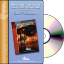 Aircraft Rescue and Fire Fighting, 5th Edition Curriculum CD Rom
