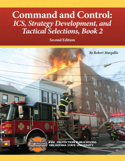 Command and Control: ICS, Strategy Development, and Tactical Selections Book 2, 2nd Edition