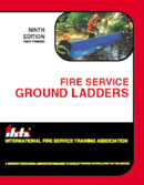 Fire Service Ground Ladders, 9th Edition