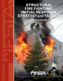 Structural Fire Fighting: Initial Response Strategy and Tactics, 2nd Edition