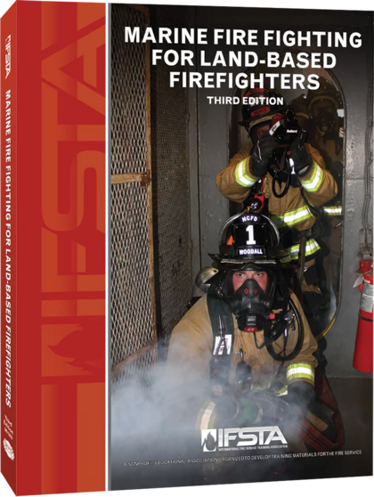 Marine Fire Fighting for Land Based Firefighters, 3rd Edition