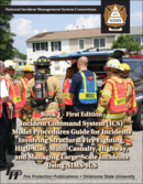 Incident Command System Model Procedures Guide for Incidents Involving Structural Fire Fighting, High Rise, Multi-Casualty, Highway, and Managing Large -Scale Incidents Using NIMS-ICS(Book 1), 1st Edition