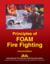Principles of Foam Fire Fighting, 2nd Edition