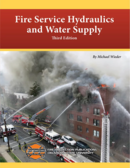 Fire Service Hydraulics and Water Supply, 3rd Edition