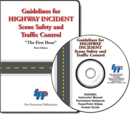 Guidelines for Highway Incident Scene Safety and Traffic Control, 1st Edition