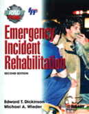 Emergency Incident Rehabilitation, 2nd Edition