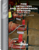 Fire Detection and Suppression Systems, 4th Edition Self Study Guide Print