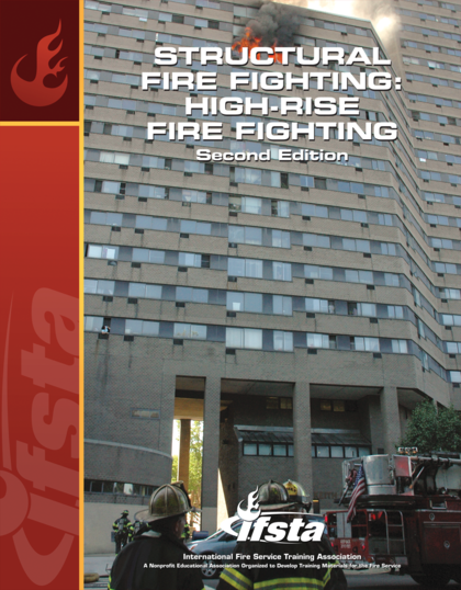 Structural Fire Fighting: High-Rise Fire Fighting, 2nd Edition