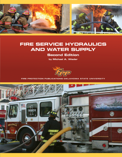 Fire Service Hydraulics and Water Supply, 2nd Edition