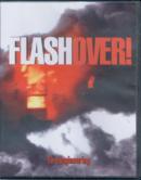 Flashover! DVD