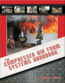 Compressed Air Foam Systems Handbook, 1st Edition
