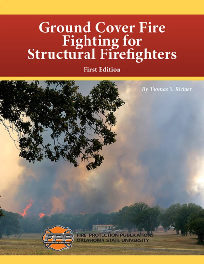 Ground Cover Fire Fighting for Structural Firefighters, First Edition