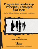 Progressive Leadership Principles, Concepts, and Tools,1st Edition