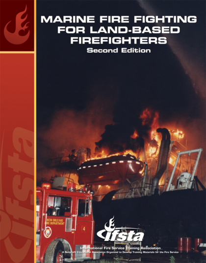 Marine Fire Fighting for Land-Based Firefighters, 2nd Edition