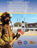 Understanding and Implementing the 16 Firefighter Life Safety Initiatives, 1st Edition