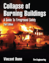 Collapse of Burning Buildings: A Guide to Fireground Safety, 2nd Edition