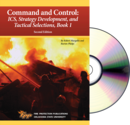 Command and Control: ICS, Strategy Development, and Tactical Selections, Book 1 CD ROM