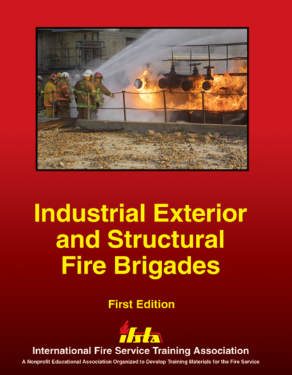Industrial Exterior and Structural Fire Brigades, 1st Edition