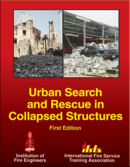 Urban Search and Rescue in Collapsed Structures, 1st Edition