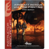 Aircraft Rescue and Fire Fighting, 5th Edition Instructor Resource Kit