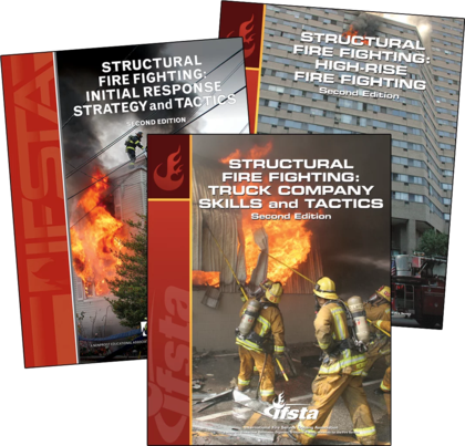 Structural Fire Fighting: High Rise Fire Fighting 2nd ed. & Truck Company Skills and Tactics 2nd, ed & Initial Response Strategy and Tactics 1st ed.