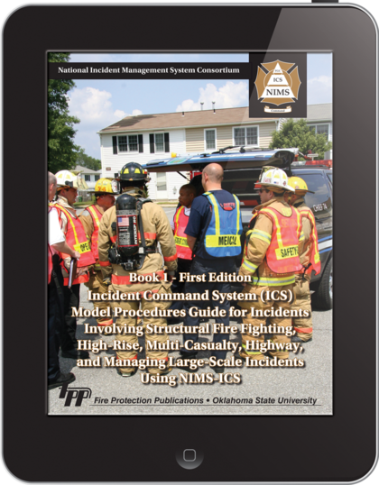 eBook Incident Command System Model Procedures Guide for Incidents Involving Structural Fire Fighting, High Rise, Multi-Casualty, Highway, and Managing Large-Scale Incidents Using NIMS-ICS (Book 1), 1st Edition