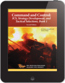 eBook Command and Control: ICS, Strategy Development, and Tactical Selections , Book 1, 2nd Edition
