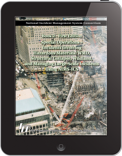 eBook Special Operations-Incidents Involving Hazardous Materials/WMD,Structural Collapse, Wildland, and Managing Large-Scale Incidents Using NIMS-ICS(Book2),1st Edition