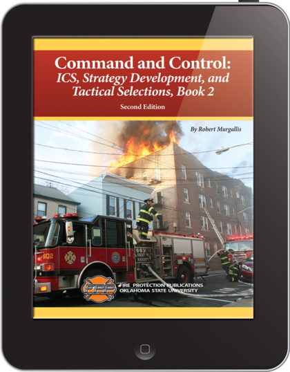 eBook Command and Control 2: IC, Strategy Development, and Tactical Selections: Book 2- Second Edition